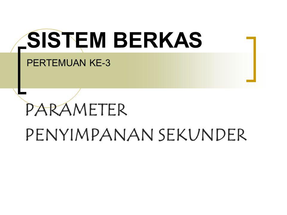SISTEM BERKAS PERTEMUAN KE-3