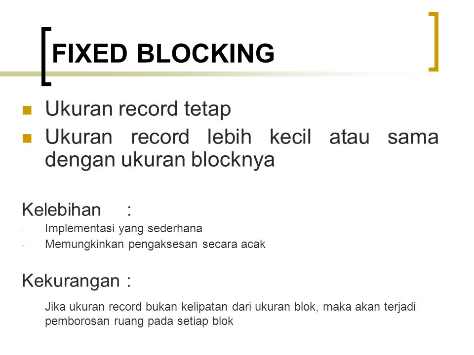 FIXED BLOCKING Ukuran record tetap
