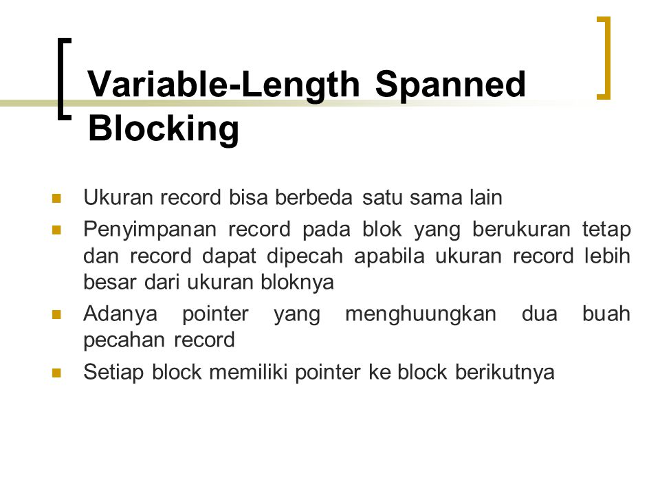 Variable-Length Spanned Blocking