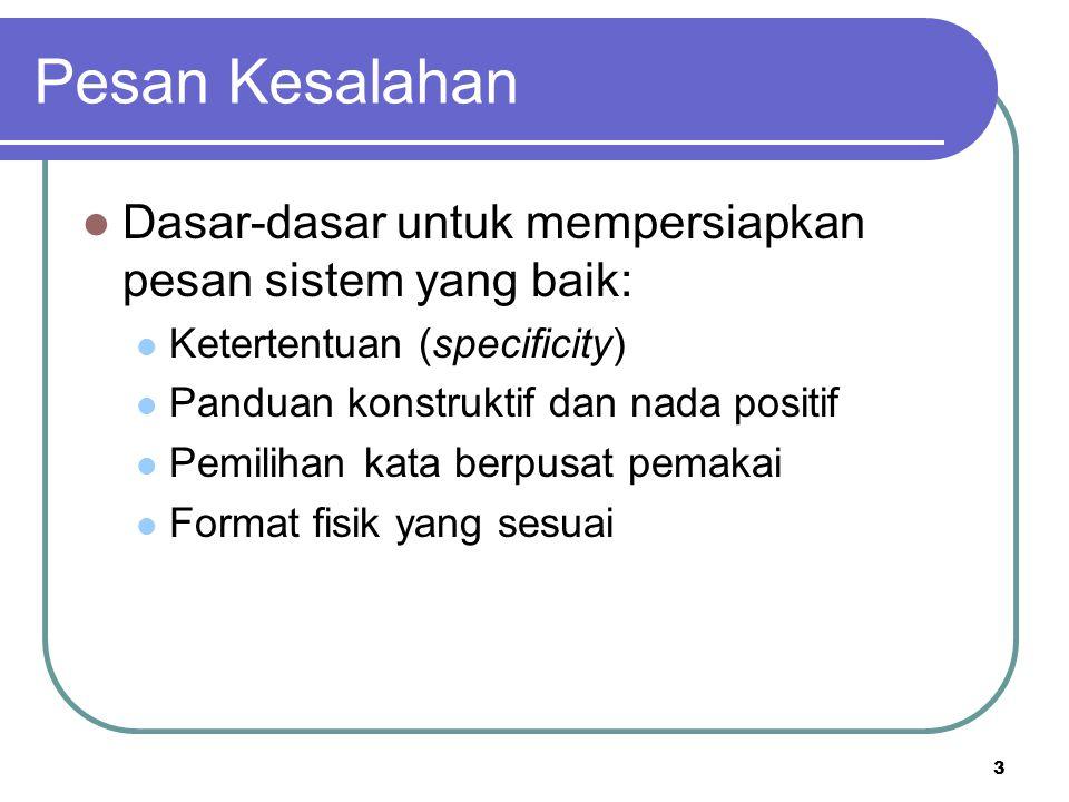 Pesan Kesalahan Dasar-dasar untuk mempersiapkan pesan sistem yang baik: Ketertentuan (specificity)