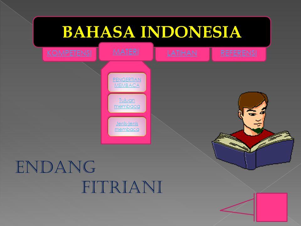 BAHASA INDONESIA ENDANG FITRIANI MATERI KOMPETENSI LATIHAN REFERENSI