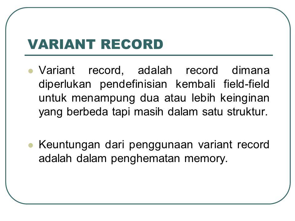VARIANT RECORD