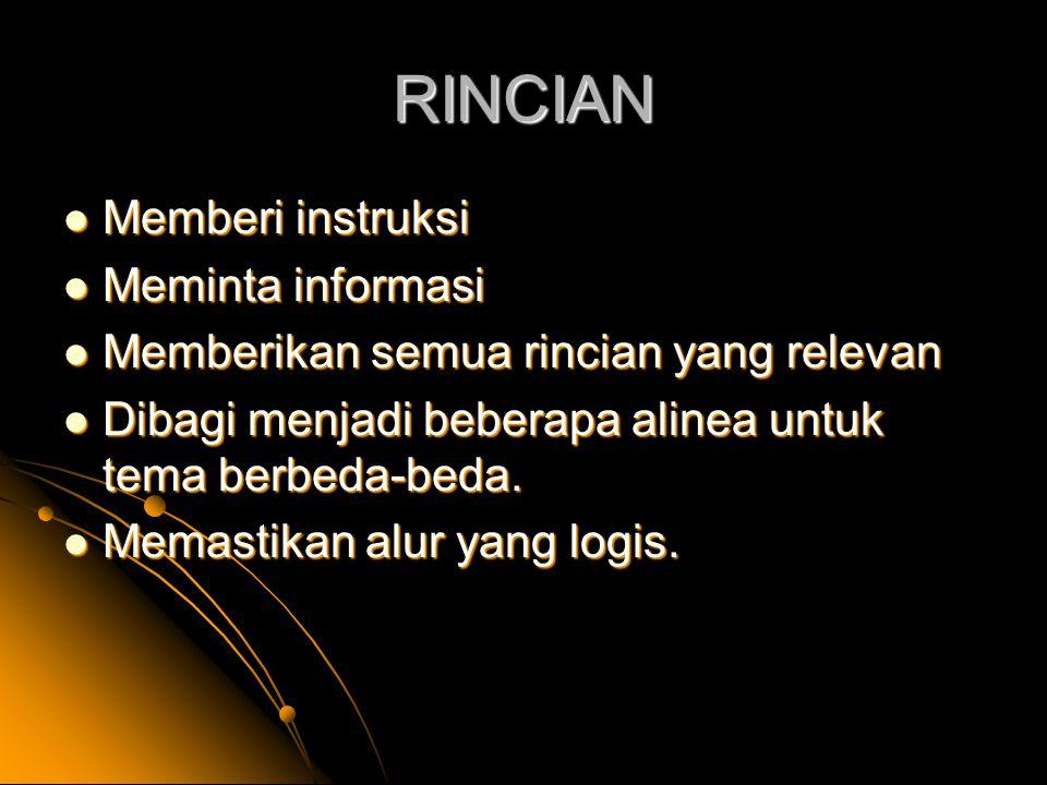 RINCIAN Memberi instruksi Meminta informasi