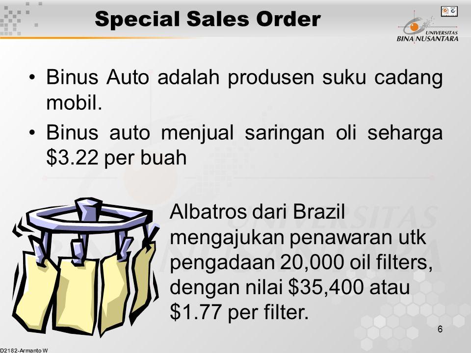 Special Sales Order Binus Auto adalah produsen suku cadang mobil. Binus auto menjual saringan oli seharga $3.22 per buah.