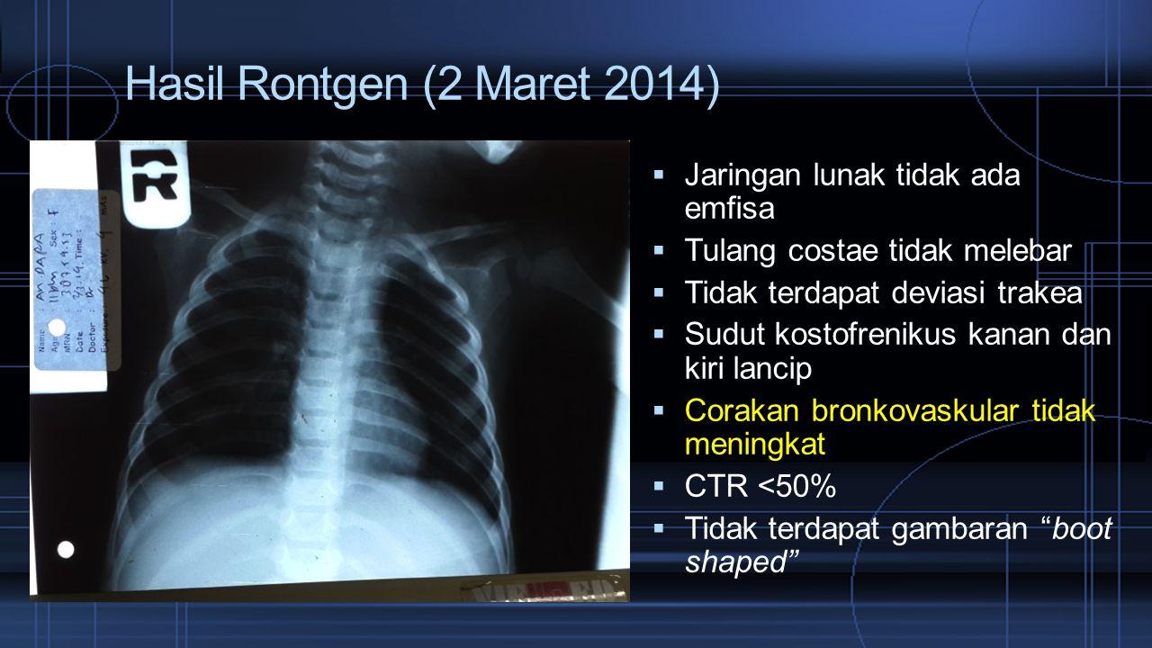 Hasil Rontgen (2 Maret 2014) Jaringan lunak tidak ada emfisa