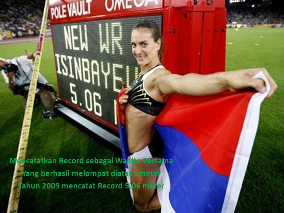 Mencatatkan Record sebagai Wanita Pertama