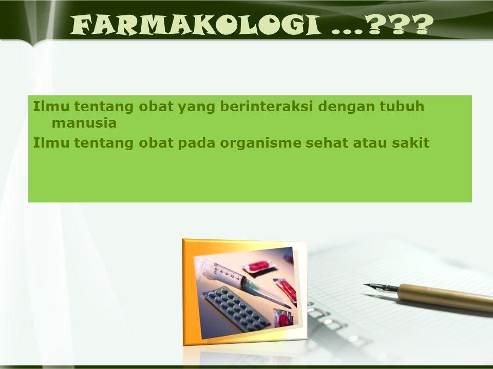 FARMAKOLOGI ... .