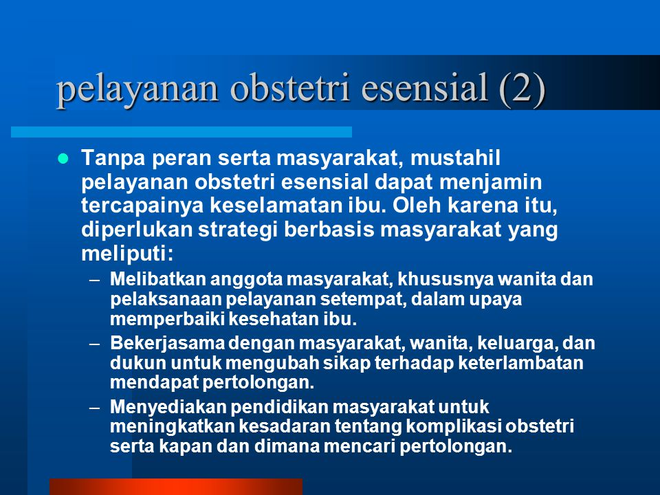 pelayanan obstetri esensial (2)