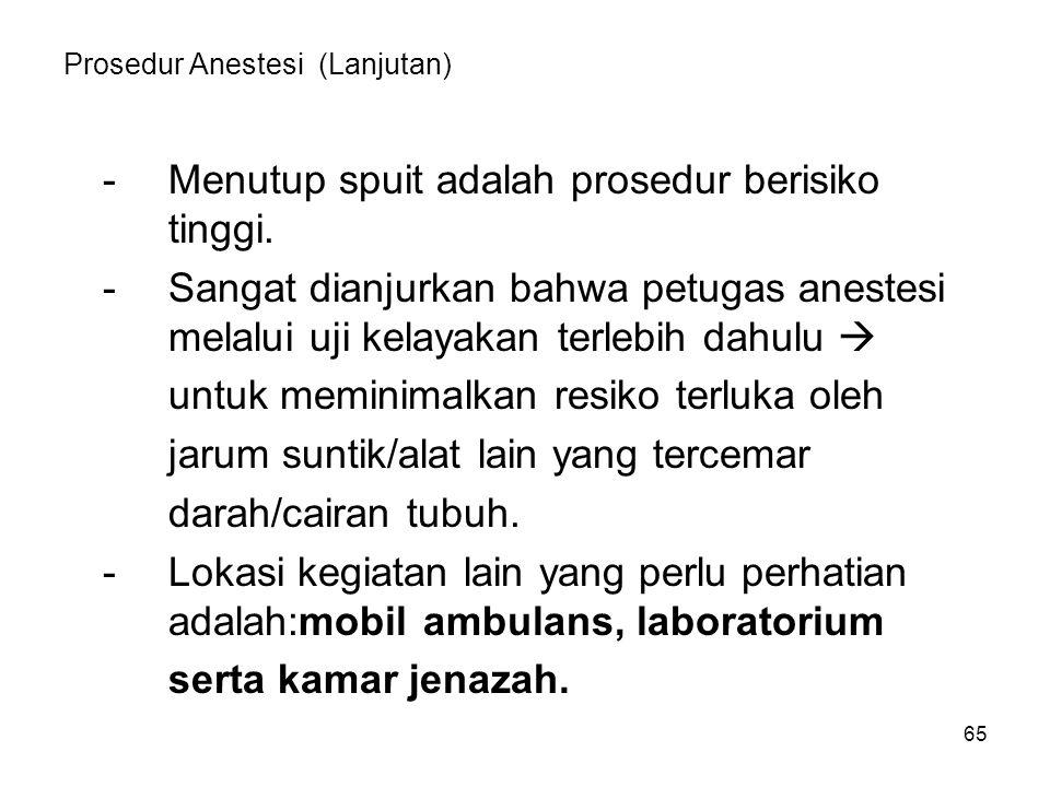 Prosedur Anestesi (Lanjutan)