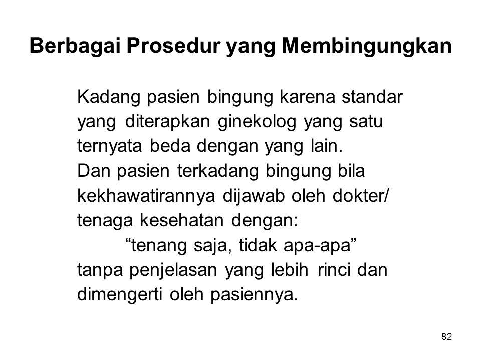 Berbagai Prosedur yang Membingungkan