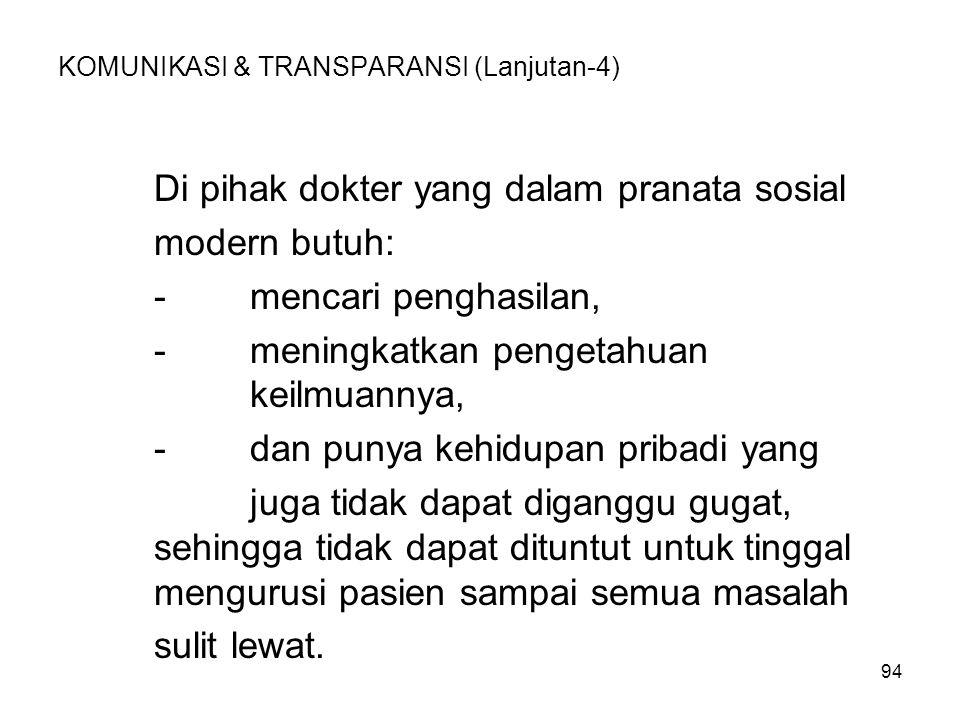 KOMUNIKASI & TRANSPARANSI (Lanjutan-4)