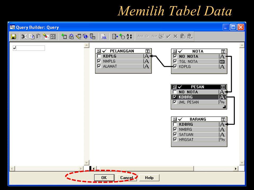 Memilih Tabel Data