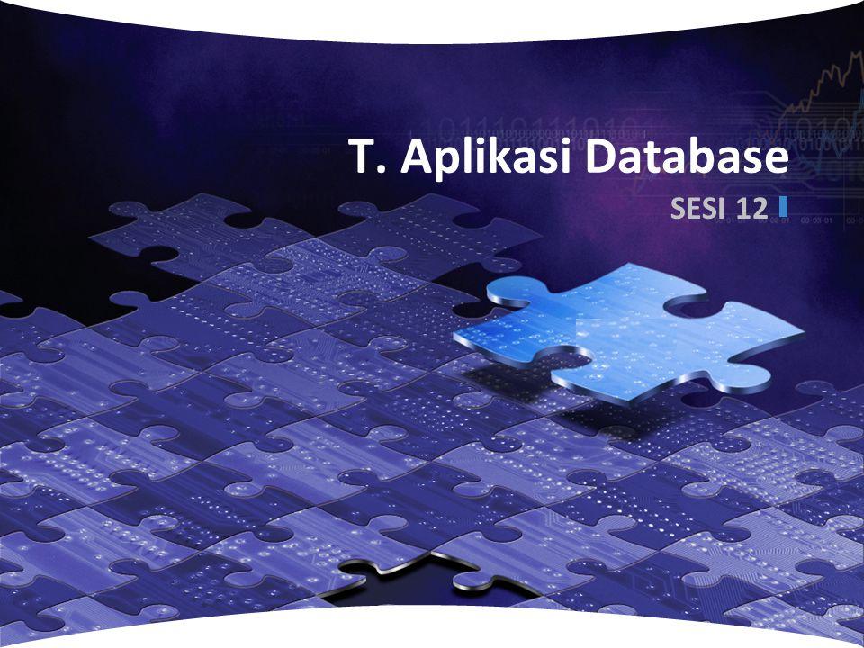 T. Aplikasi Database SESI 12 www.themegallery.com
