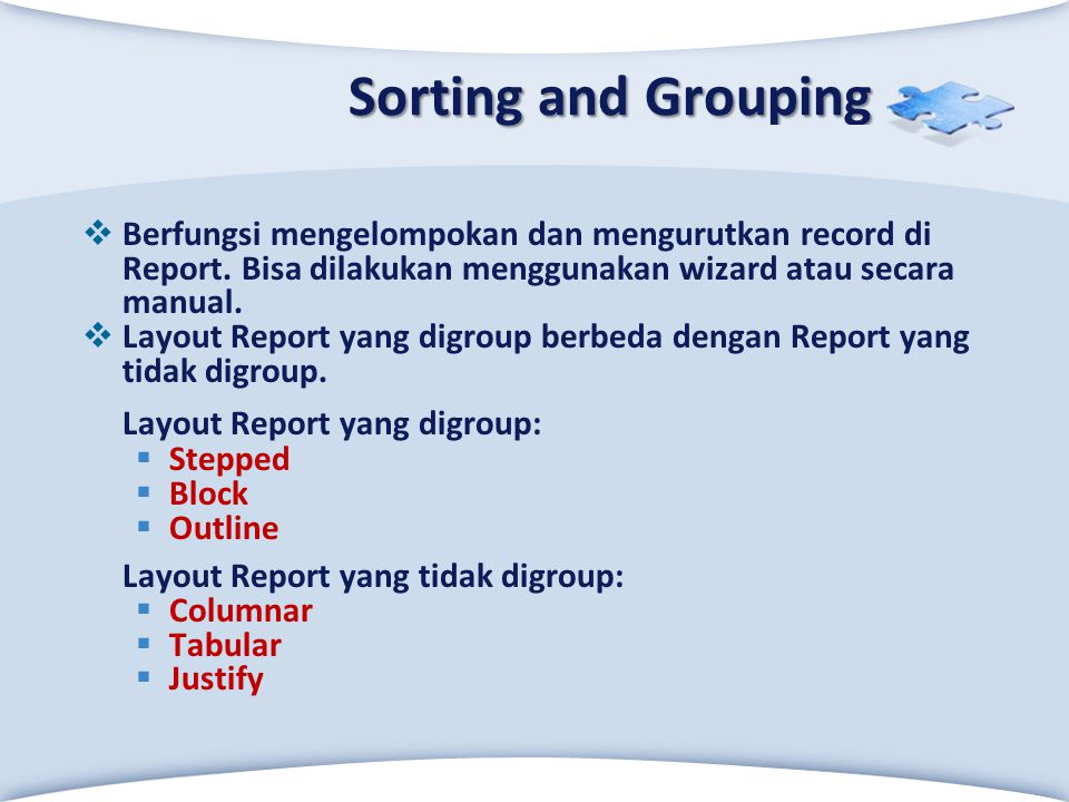 Sorting and Grouping Layout Report yang digroup: