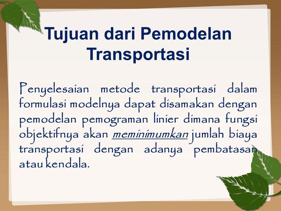 Tujuan dari Pemodelan Transportasi