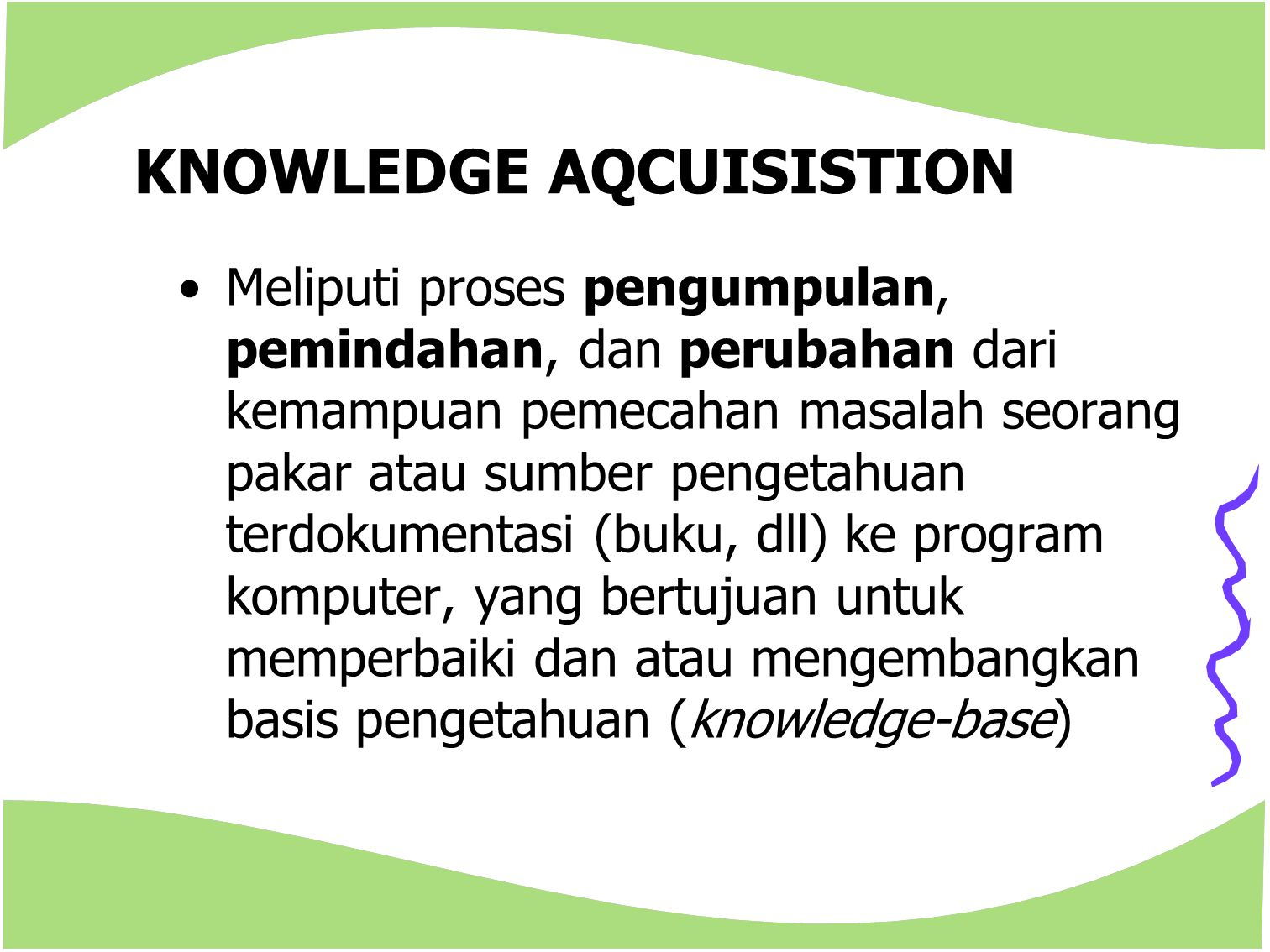 KNOWLEDGE AQCUISISTION