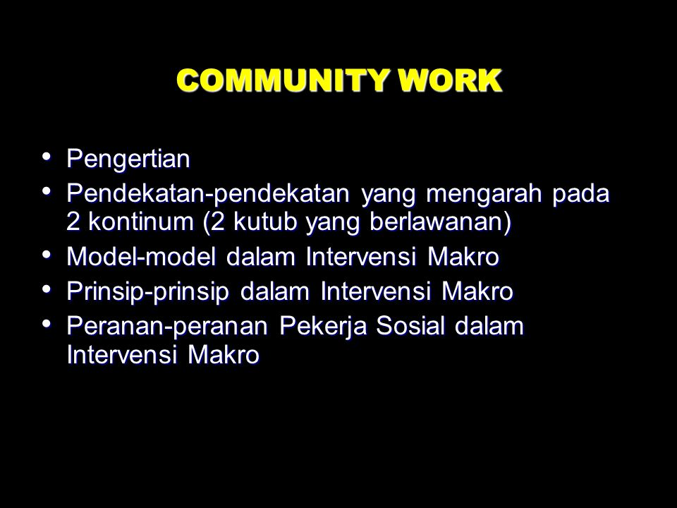 COMMUNITY WORK Pengertian