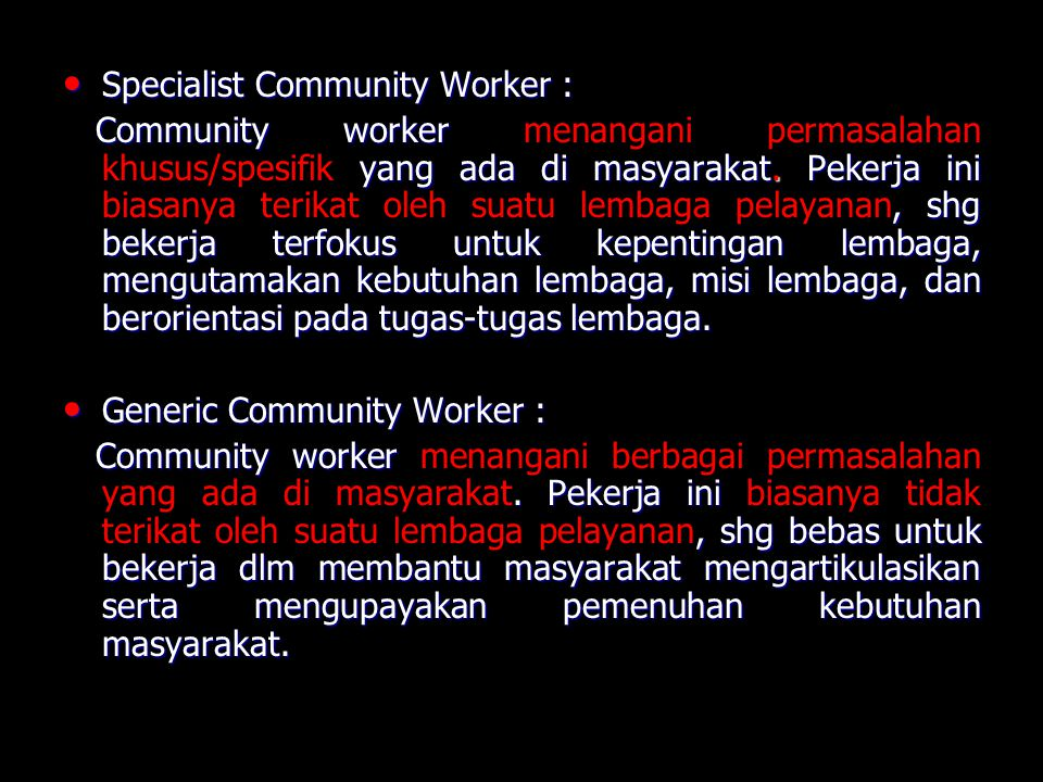 Specialist Community Worker :