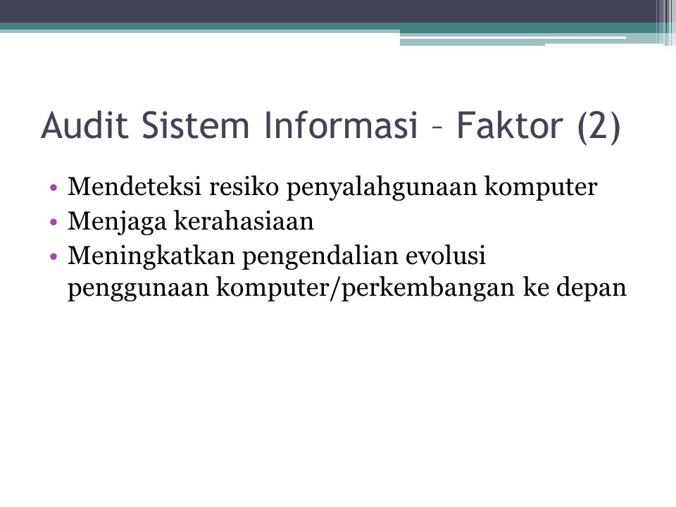 Audit Sistem Informasi – Faktor (2)