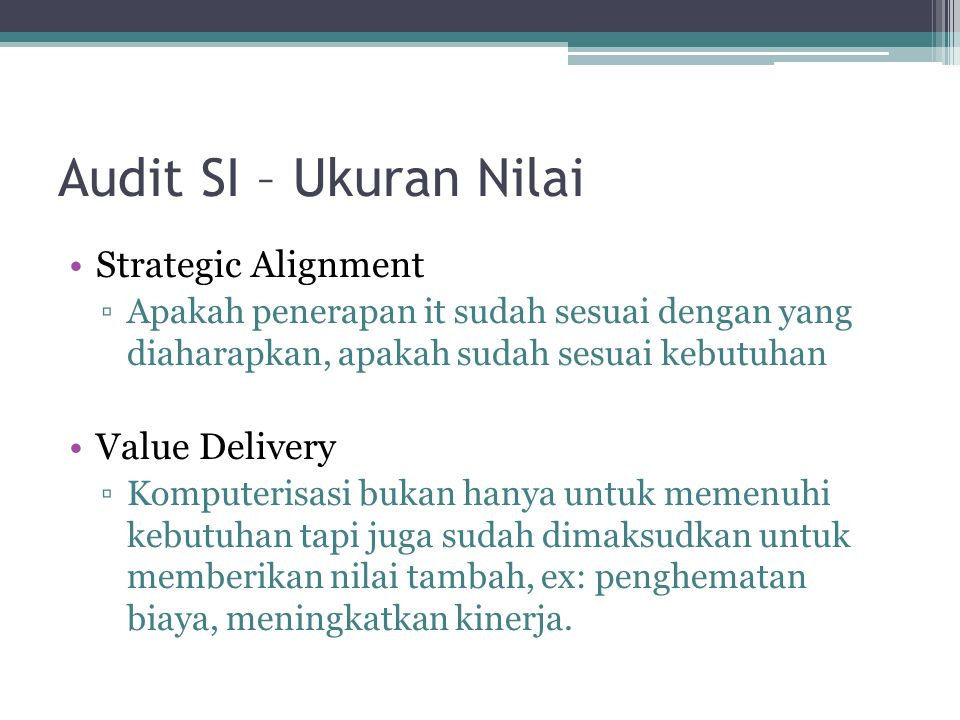 Audit SI – Ukuran Nilai Strategic Alignment Value Delivery