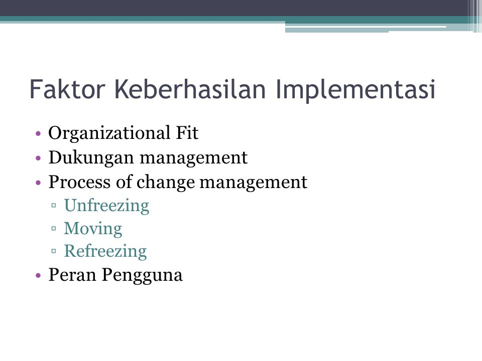 Faktor Keberhasilan Implementasi