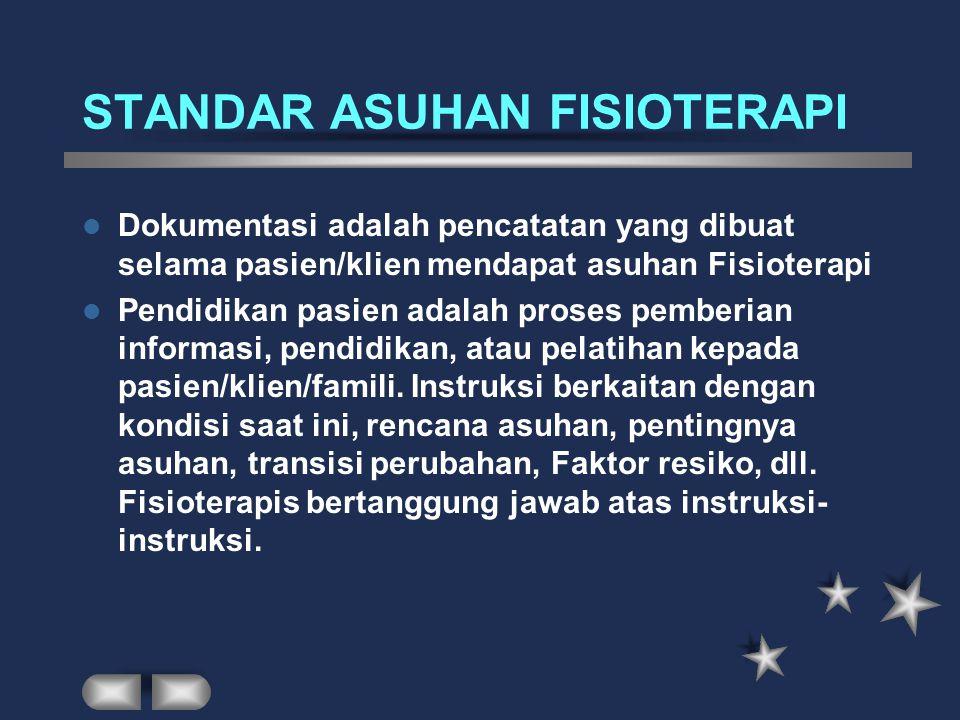 STANDAR ASUHAN FISIOTERAPI
