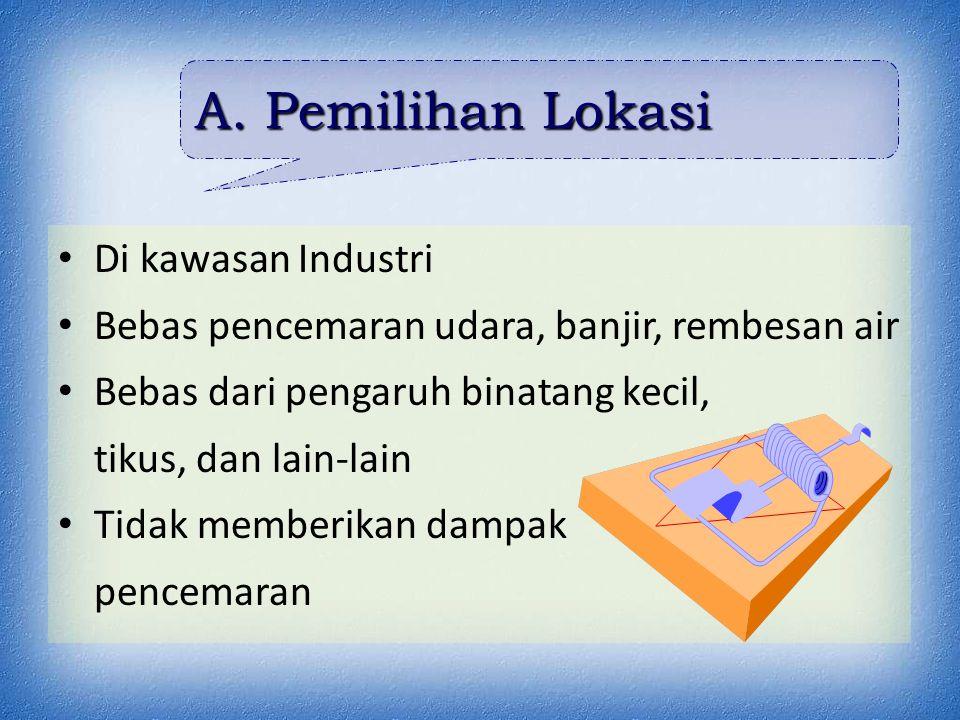 A. Pemilihan Lokasi Di kawasan Industri