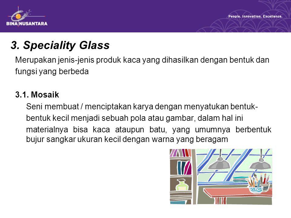 3. Speciality Glass