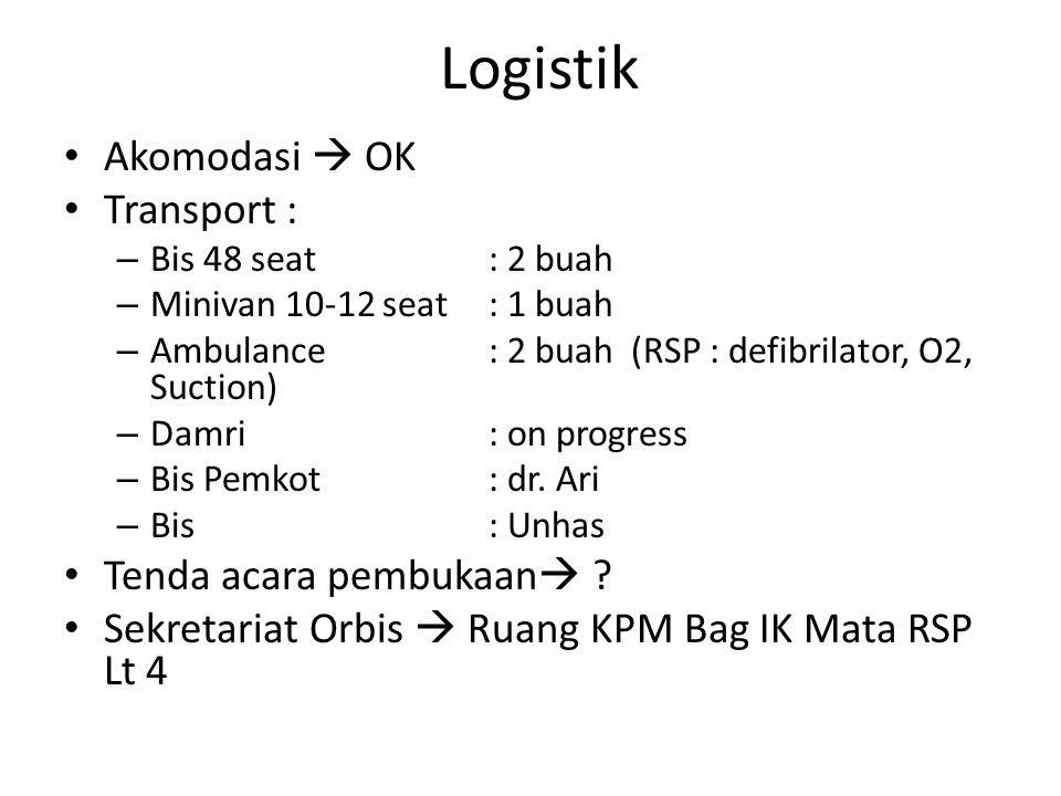 Logistik Akomodasi  OK Transport : Tenda acara pembukaan
