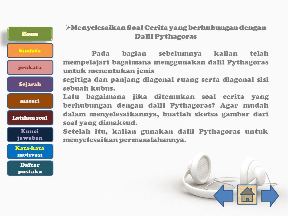 Menyelesaikan Soal Cerita yang berhubungan dengan Dalil Pythagoras