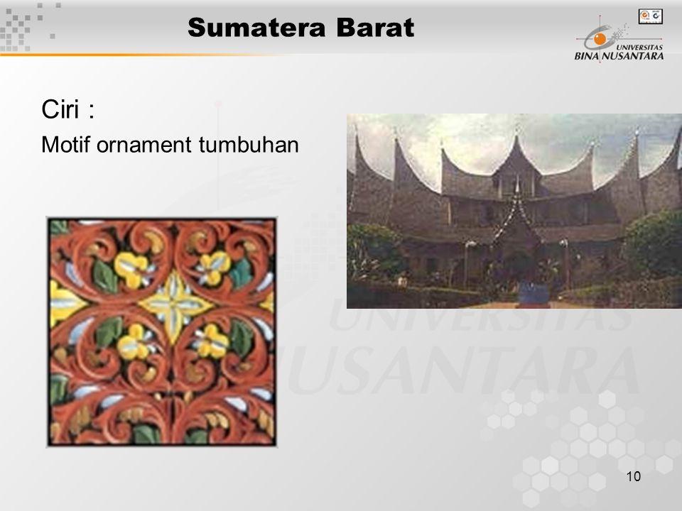 Sumatera Barat Ciri : Motif ornament tumbuhan