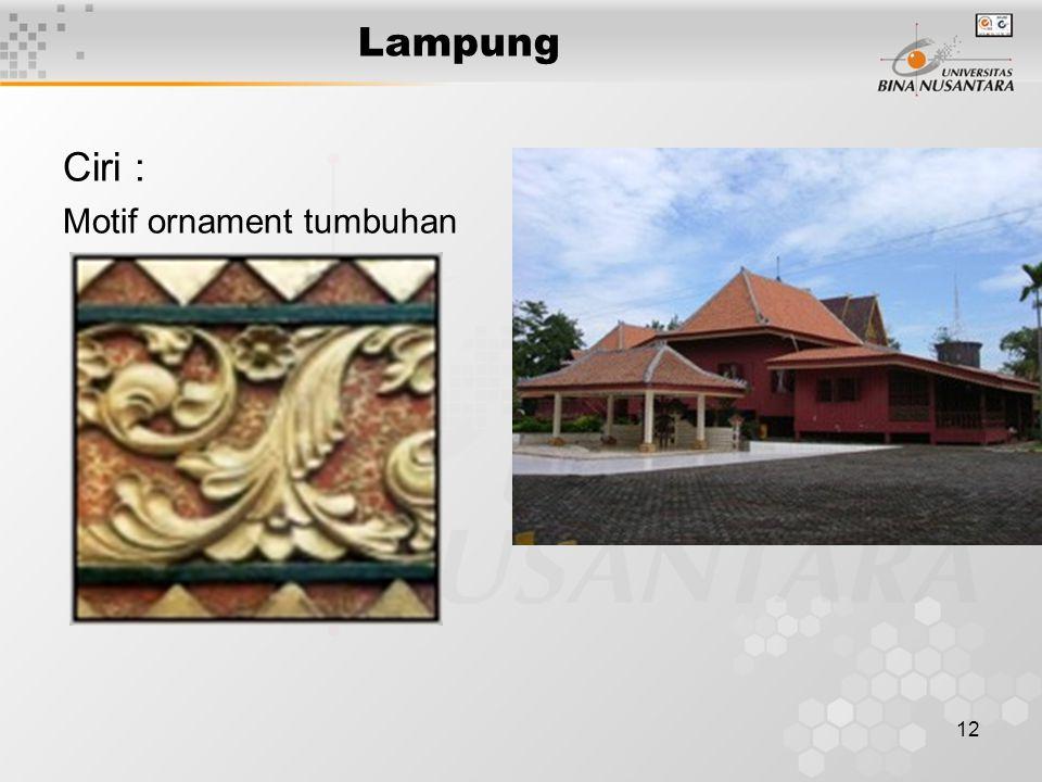Lampung Ciri : Motif ornament tumbuhan
