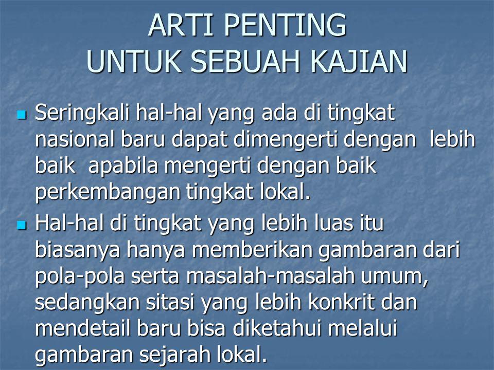 ARTI PENTING UNTUK SEBUAH KAJIAN