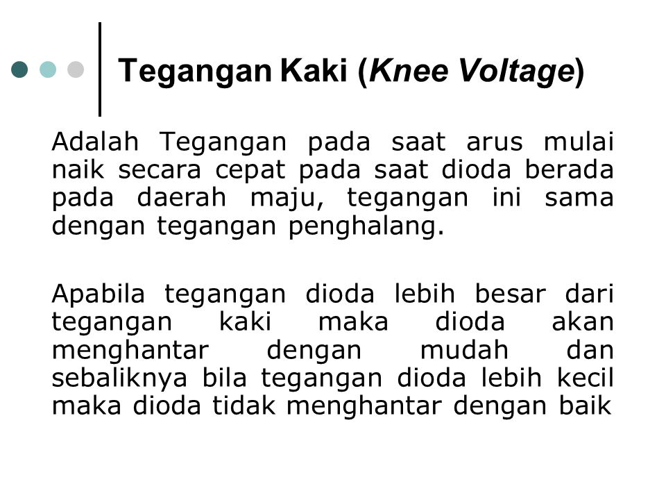 Tegangan Kaki (Knee Voltage)