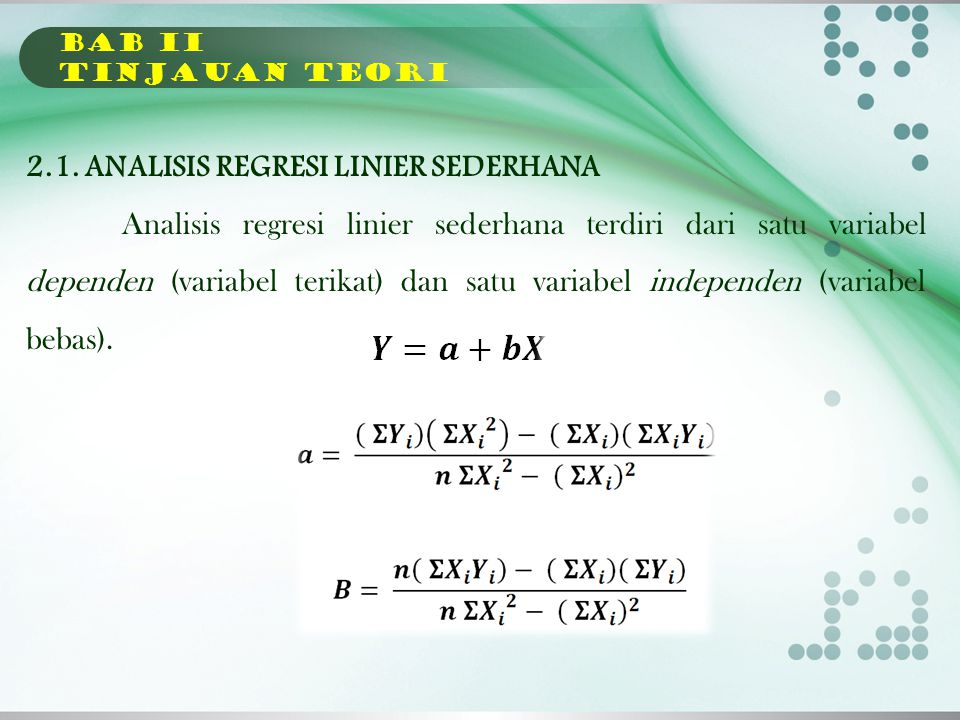 2.1. ANALISIS REGRESI LINIER SEDERHANA