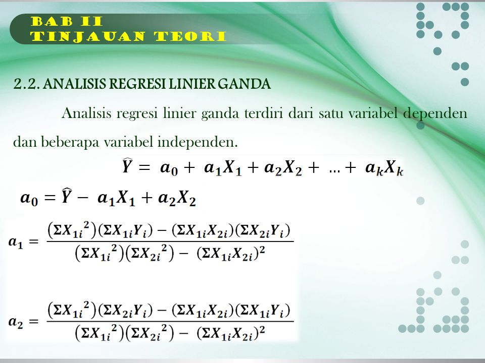 2.2. ANALISIS REGRESI LINIER GANDA