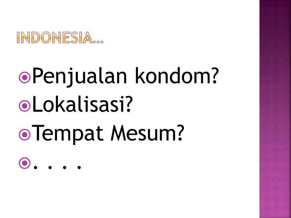 INDONESIA… Penjualan kondom Lokalisasi Tempat Mesum . . . .