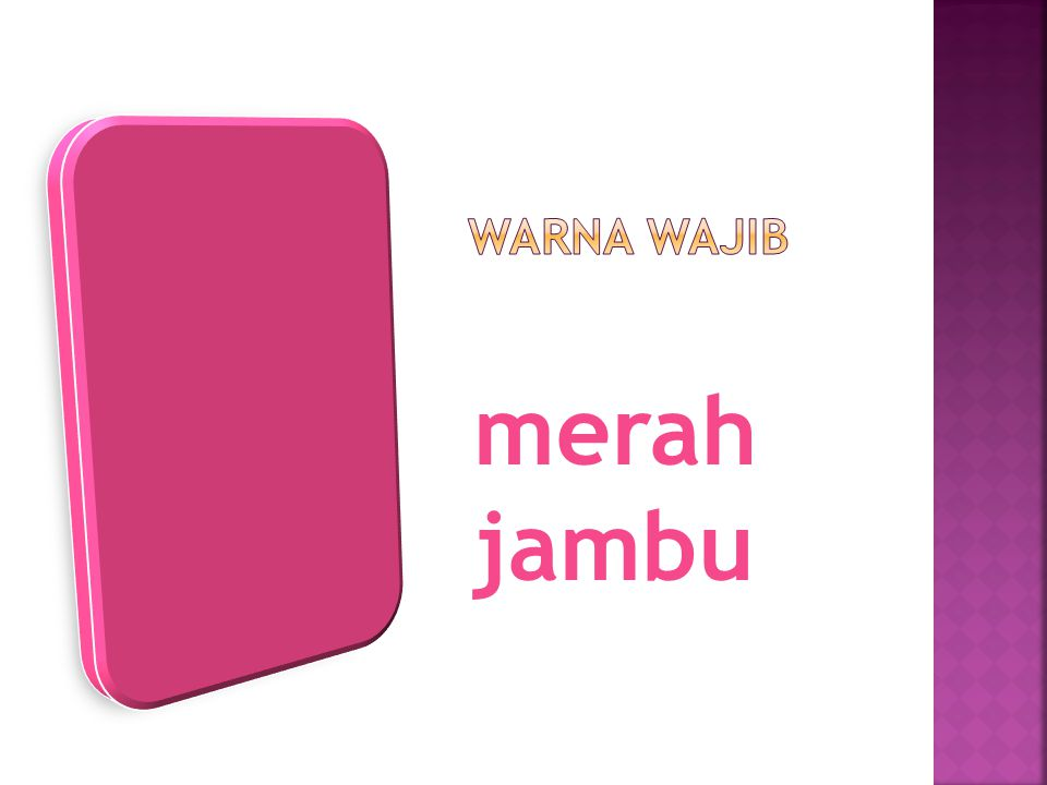 Warna wajib merah jambu