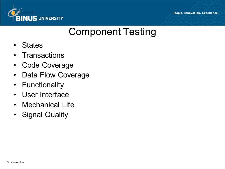Component Testing States Transactions Code Coverage Data Flow Coverage