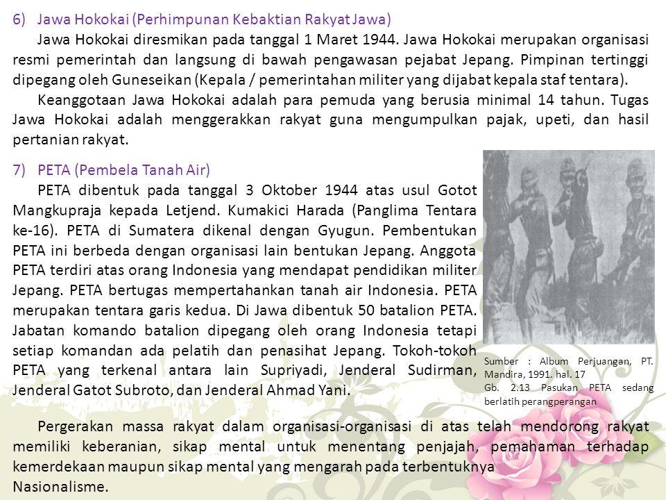 6) Jawa Hokokai (Perhimpunan Kebaktian Rakyat Jawa)