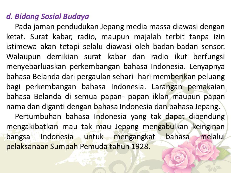 d. Bidang Sosial Budaya