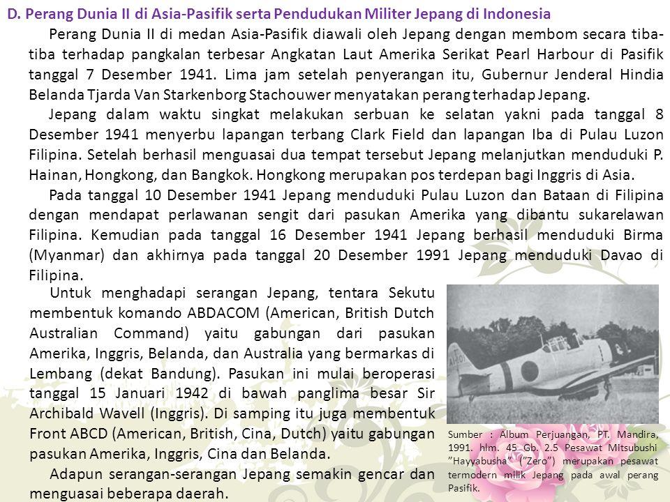 D. Perang Dunia II di Asia-Pasifik serta Pendudukan Militer Jepang di Indonesia