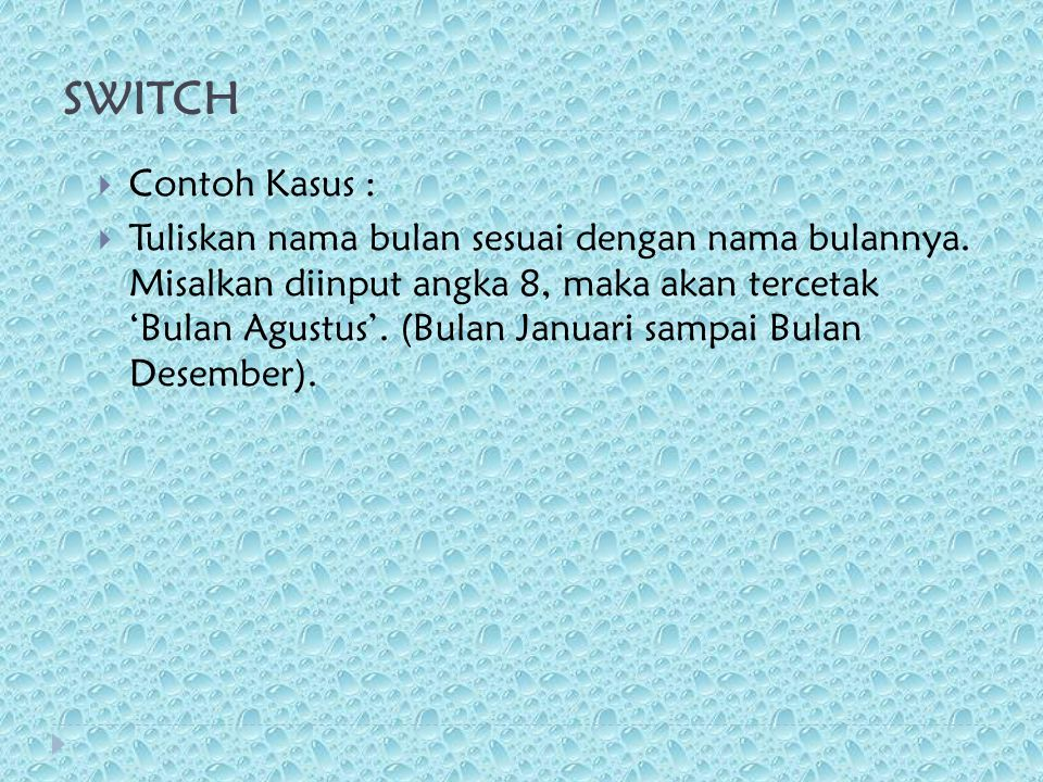 SWITCH Contoh Kasus :