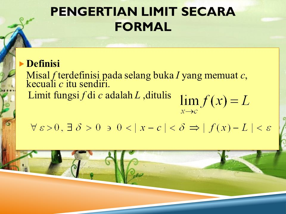 Pengertian Limit Secara Formal