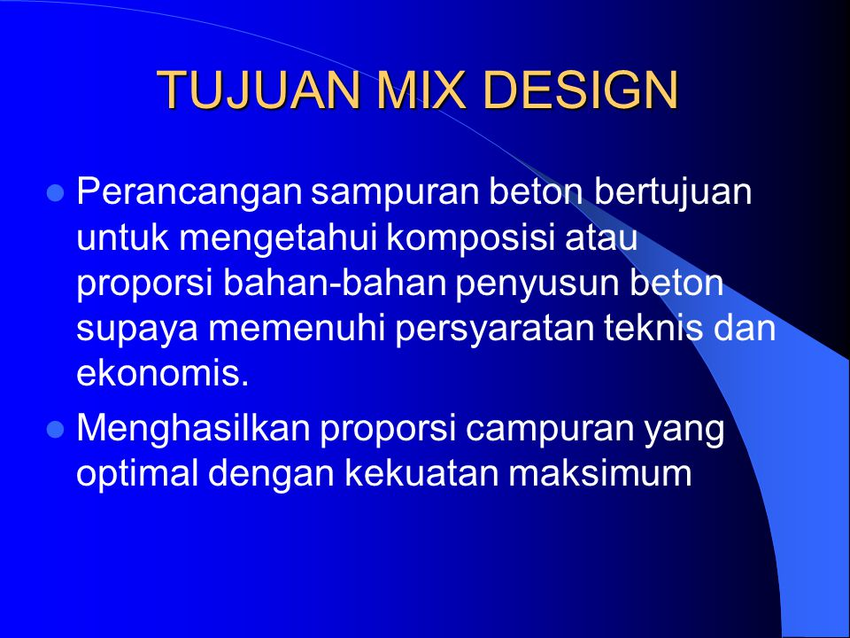 TUJUAN MIX DESIGN