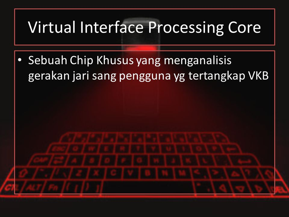 Virtual Interface Processing Core