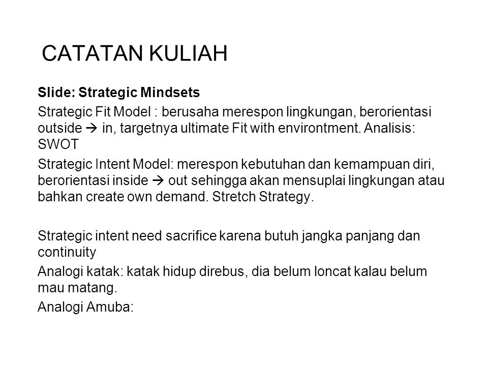 CATATAN KULIAH Slide: Strategic Mindsets
