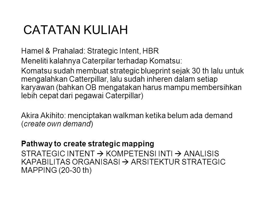 CATATAN KULIAH Hamel & Prahalad: Strategic Intent, HBR