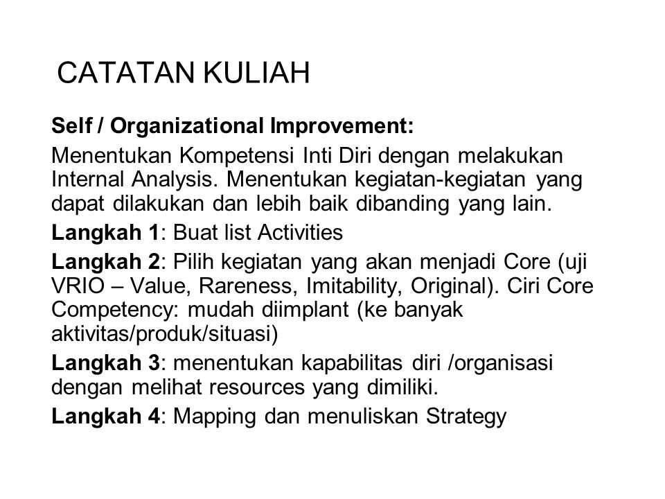 CATATAN KULIAH Self / Organizational Improvement: