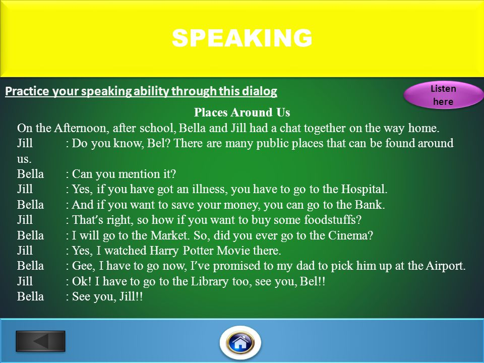 Practice your speaking ability through this dialog